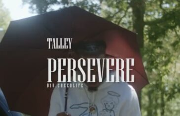 YNS Talley – Persevere (Video)