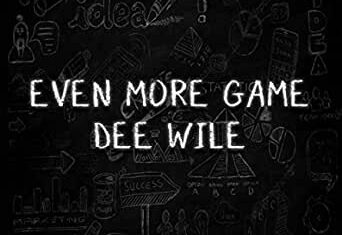 Dee Wile Drops 'Even More Game' EP