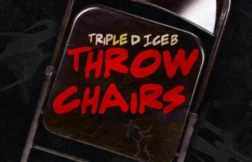 "(Video) Triple D Ice B – ""Throw Chairs"" @TripleDIceB"