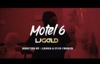 """(Video) LJGOLD – """"Motel 6"""" @ljgoldtweets"""