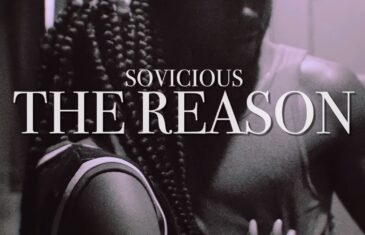 (Video) So Vicious – The Reason @sovicious415