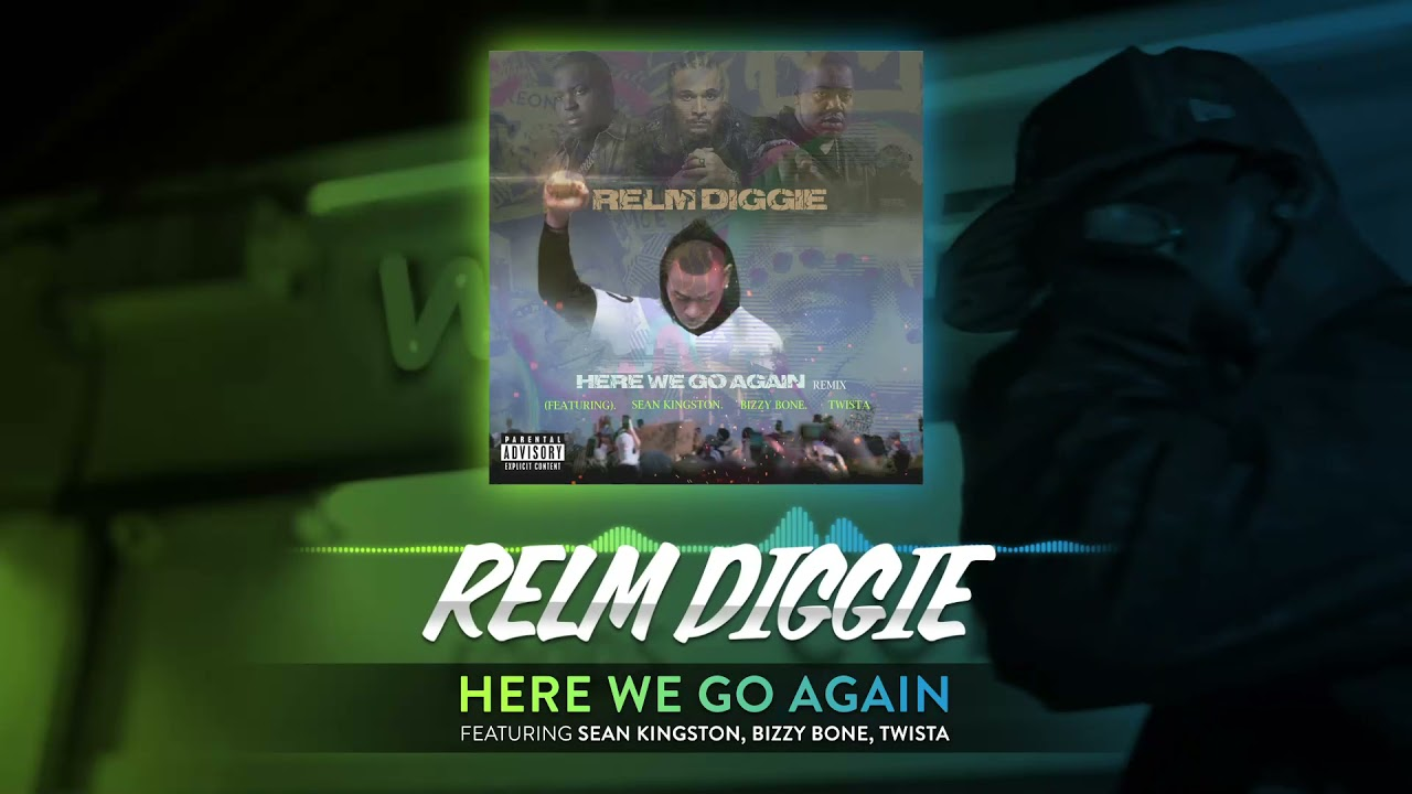 "New Video: Relm Diggie ft. Sean Kingston, Bizzy Bone, Twista & Fedarro – ""Here We Go Again (Remix)"""