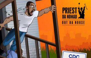"""Priest Da Nomad """"Out Da House"""" (Album)"""