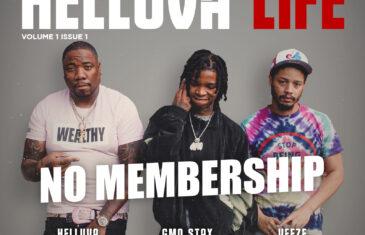 Helluva feat. GMO Stax and Veeze – No Membership @HELLUVA313 @gangmemberonly @VEEZE4Eva